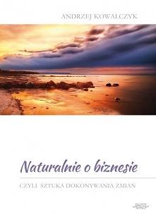 Ebook Naturalnie o biznesie...