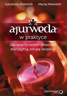 """Książka """"Ajurweda w pr..."""