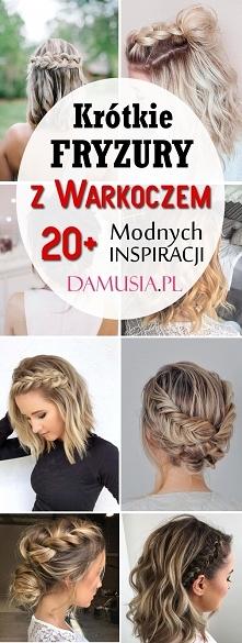 Fryzury z Warkoczem dla Krótkich Włosów: TOP 20+ Modnych Inspiracji na Warkocze