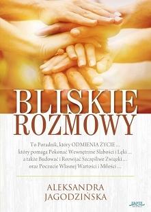 """Książka """"Bliskie rozmowy"""" to poradnik, który odmienia życie, który ..."""