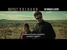 SICARIO 2: SOLDADO - zwiastun PL (premiera: 20 lipca 2018)