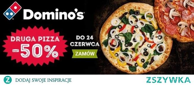 Druga pizza 50% taniej w Domino's Pizza! Rabat 50% na drugą pizzę