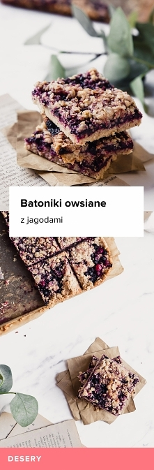 Przepis na batoniki owsiane z jagodami.