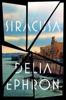 Delia Ephron - Siracusa
