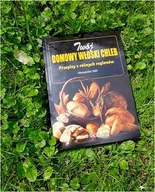 """""""Twój włoski chleb. Przepisy z różnych regionów"""". Recenzja książki Alessandro..."""