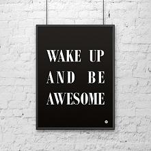 Plakat metalowy DekoSign Plakat dekoracyjny 50x70cm WAKE UP AND BE AWESOME cz...