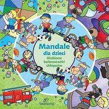 Mandale dla dzieci. Ulubione kolorowanki chłopców - 164150