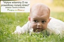 Wpływ witaminy D na prawidłowy rozwój dzieci