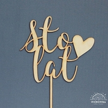 Cake topper, napis na tort - STO LAT