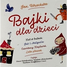Bajki Dla Dzieci - Jan Brzechwa [2CD]
