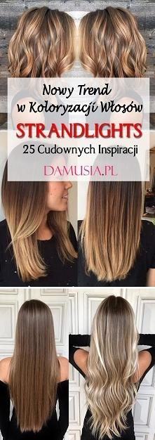 STRANDLIGHTS – Nowy Trend w Koloryzacji Włosów! 25 Cudownych Inspiracji