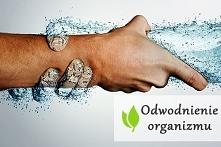 Odwodnienie organizmu - objawy niedoboru wody w organizmie