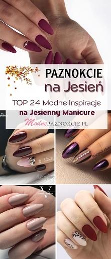 Jakie Paznokcie na Jesień? TOP 24 Modne Inspiracje na Jesienny Manicure