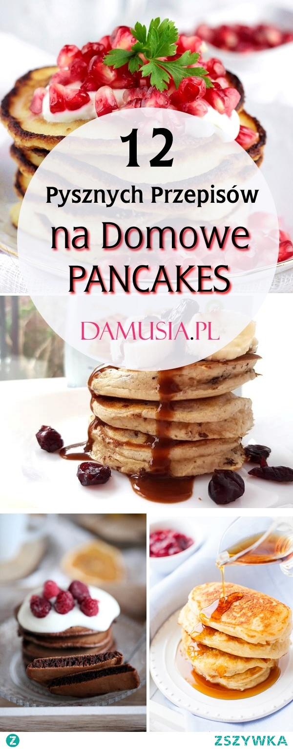 12 Pysznych Przepisów na Domowe Pancakes