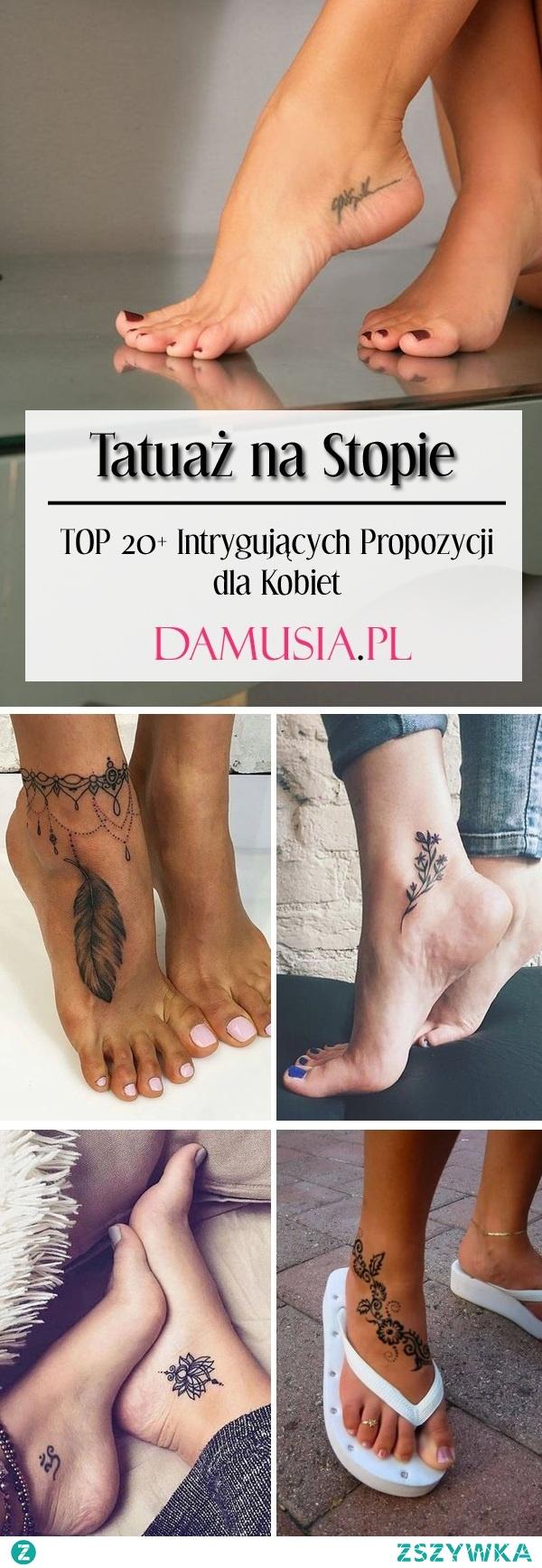 Tatuaż na Stopie: TOP 20+ Intrygujących Propozycji dla Kobiet