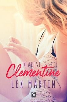 """""""Dearest Clementine"""" Clementine to dziewczyna, która musi nauczyć s..."""