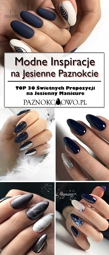 Modne Inspiracje na Jesienne Paznokcie: TOP 30 Świetnych Propozycji na Jesien...