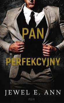 """27/25 """"Pan Perfekcyjny"""" Jewel E. Ann Nie podawajcie mi emailów. Książkę kupiłam w wersji papierowej."""