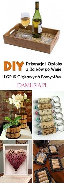 DIY Dekoracje i Ozdoby z Korków po Winie – TOP 18 Ciekawych Pomysłów