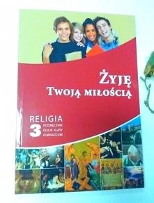 """Podręcznik """"Żyję Twoją miło..."""