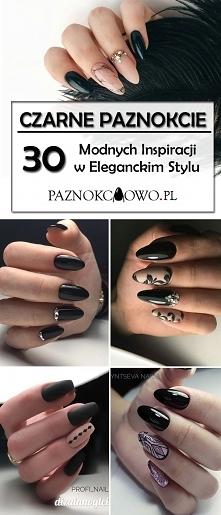Szyk i Elegancja! Czarne Paznokcie w 30 Odsłonach – Najmodniejsze Propozycje ...