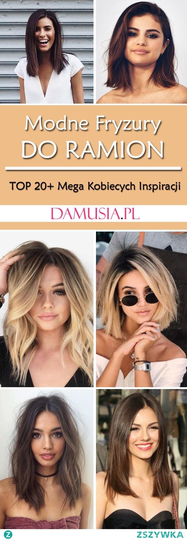 Modne Włosy do Ramion: TOP 20+ Mega Kobiecych Inspiracji na Modne Fryzury