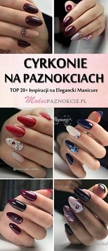 Modne Paznokcie z Cyrkoniami: TOP 20+ Cudownych Propozycji na Elegancki Manicure