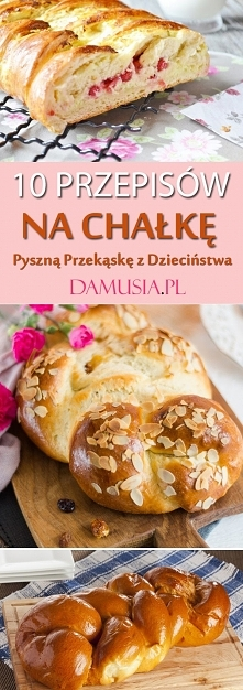 TOP 10 Przepisów na Chałkę ...