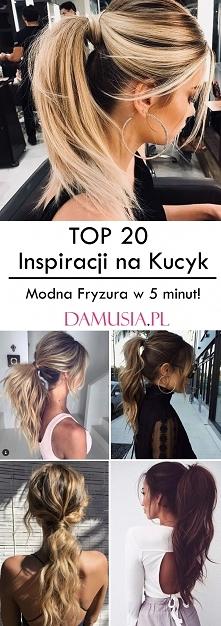 TOP 20 Modnych Inspiracji na Kucyk – Modna Fryzura w 5 minut!