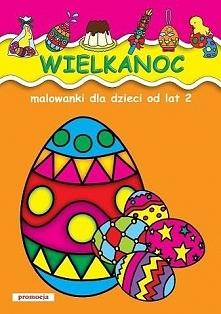Wielkanoc Malowanki dla dzieci od lat 2