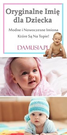 Oryginalne Imię dla Dziecka...