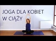 Joga w Ciąży ♥ Sesja Wzmacniająca Małgorzata Mostowska