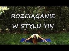 Rozciągająca Joga w Stylu Yin - Otwarte Biodra małgorzata Mostowska