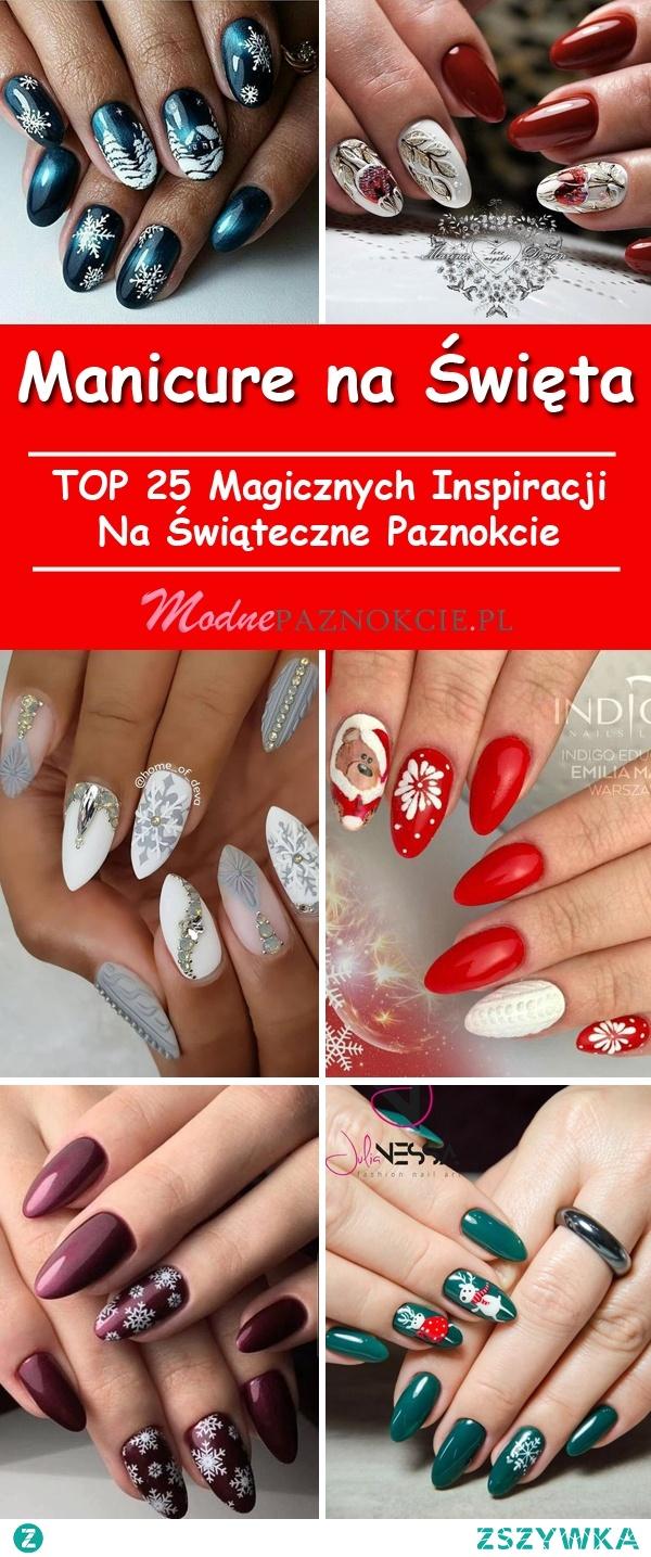 Manicure Na święta Top 25 Magicznych Inspiracji Na świąteczne Na
