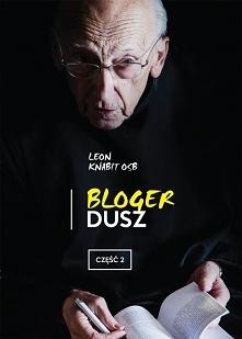 """""""Bloger dusz. Część 2"""", mim..."""
