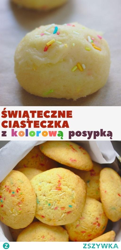 Świąteczne ciasteczka z kolorową posypką. Maślane i kruche, uwielbiane przez dzieci.