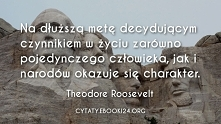 Theodore Roosevelt cytat o charakterze