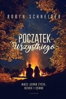 Robyn Schneider - Początek wszystkiego