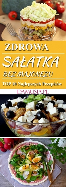 Zdrowa Sałatka Bez Majonezu – TOP 10 Najlepszych Przepisów na Sałatkę Która N...