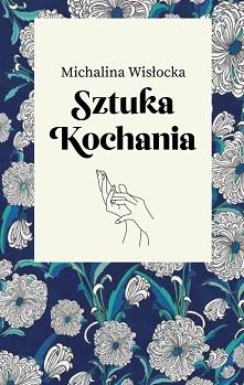 26. 'Sztuka kochania' Michalina Wisłocka (2016)
