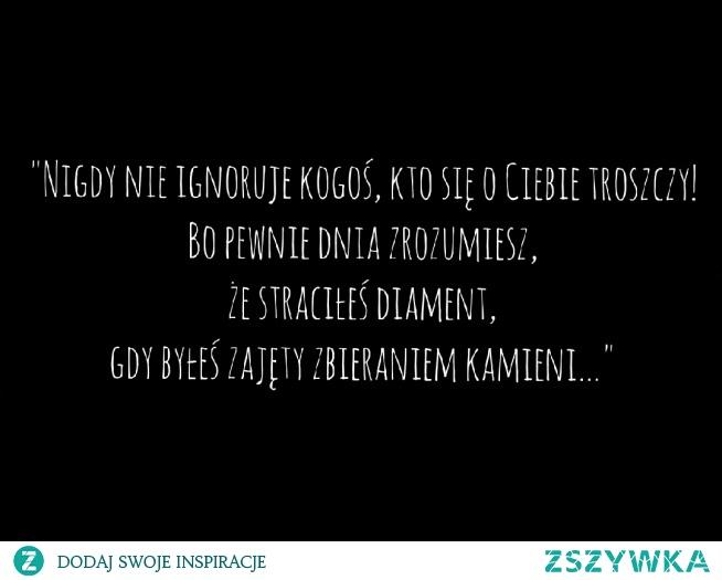 Nigdy nie ignoruj...