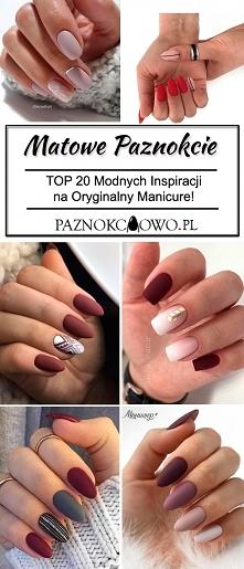 Matowe Paznokcie – TOP 20 Inspiracji na Oryginalny Manicure!