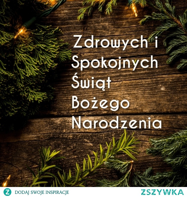 Zdrowych i spokojnych świąt.