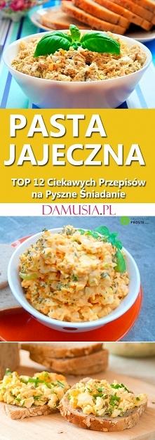 Pasta Jajeczna: TOP 12 Ciek...