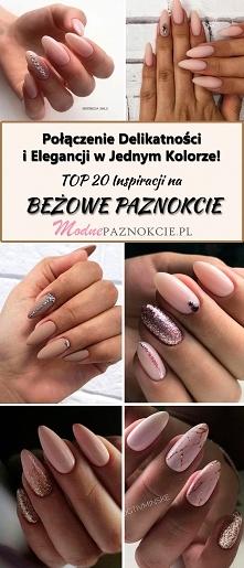 TOP 20 Inspiracji na Beżowe Paznokcie – Połączenie Delikatności i Elegancji w Jednym Kolorze!