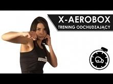X-AeroBox - Trening Odchudz...