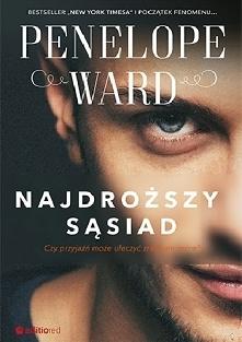 """3/30 """"Najdroższy sąsiad"""" Penelope Ward Książkę mam tylko i wyłączni..."""