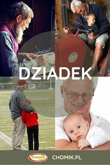 Dziadek bajkopisarz, dziadek instruktor jazdy, dziadek trener, dziadek przytulas... Jaki jest Wasz dziadek? Dajcie znać w komentarzu na naszym FB - najlepsze odpowiedzi nagrodzi...