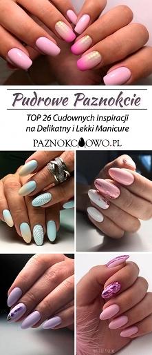 Pudrowe Paznokcie – TOP 26 Cudownych Inspiracji na Delikatny i Lekki Manicure