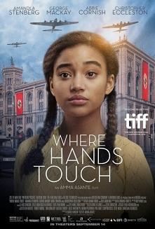 Where Hands Touch(2018)  melodramat, wojenny  Historia czarnoskórej Niemki,kt...